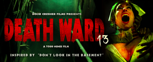 Death Ward 13 movie banner