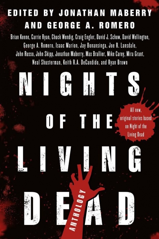 Nights of the Living Dead anthology by Jonathan Maberry and George A. Romero