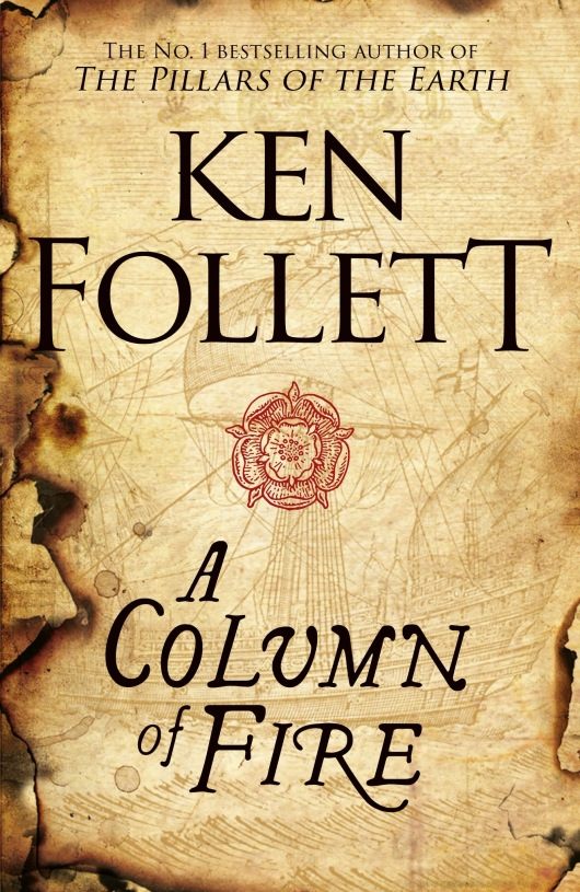 A Column of Fire book cover (Kingsbridge #3) by Ken Follett