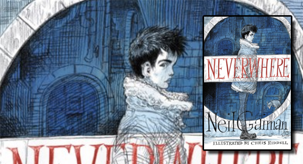 Neil Gaiman Neverwhere Illustrated by Chris Riddell