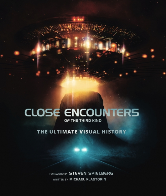 Close Encounters of the Third Kind: The Ultimate Visual History