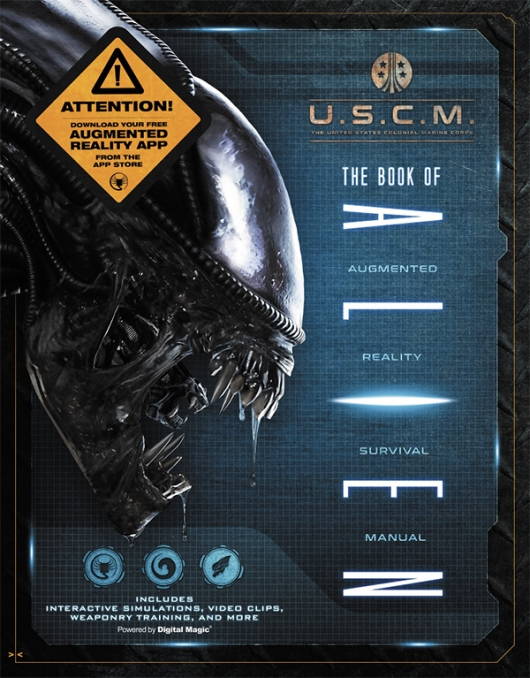 Book of Alien: Augmented Reality Survival Manual cover