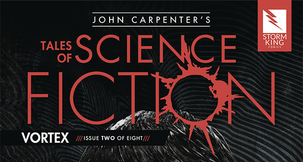 John Carpenter Tales of Science Fiction: Vortex #2 review