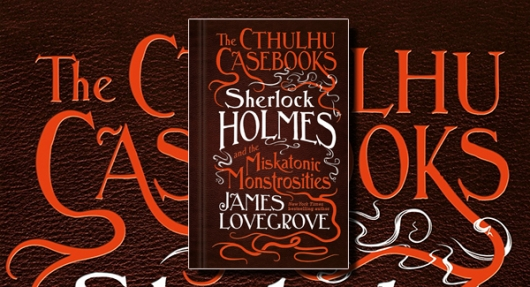 Cthulhu Casebooks - Sherlock Holmes