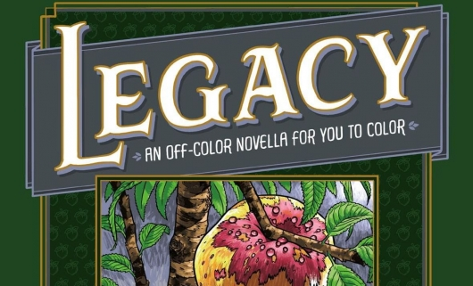 Legacy: An Off-Color Novella for You to Color Header
