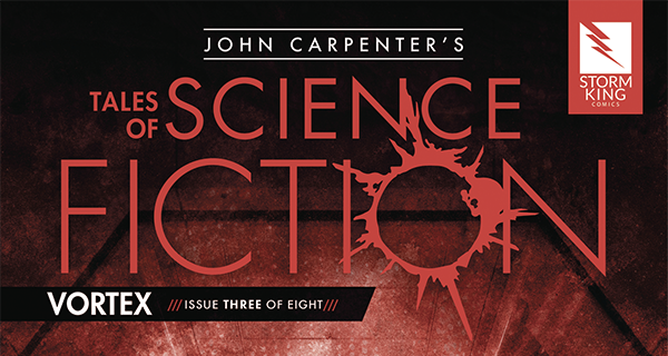 John Carpenter Tales of Science Fiction: Vortex #3 review