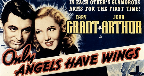 Only Angels Have Wings review