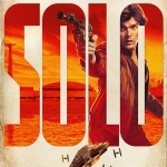 Solo: A Star Wars Story Han Solo character poster