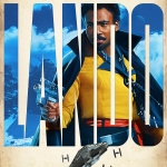 Solo: A Star Wars Story Lando character poster