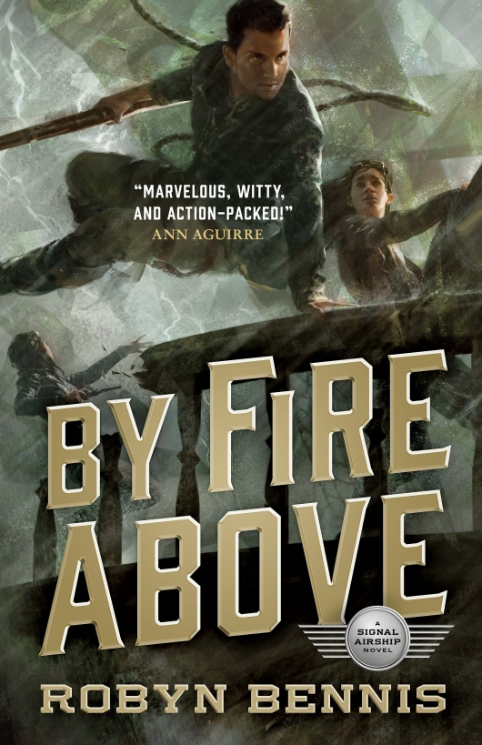 By Fire Above: A Signal Airship Novel Cover