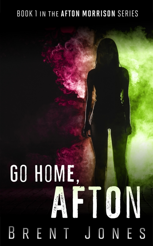 Go Home, Afton book cover banner Afton Morrison Book 1