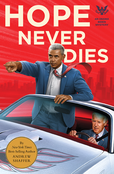 Hope Never Dies: An Obama Biden Mystery cover