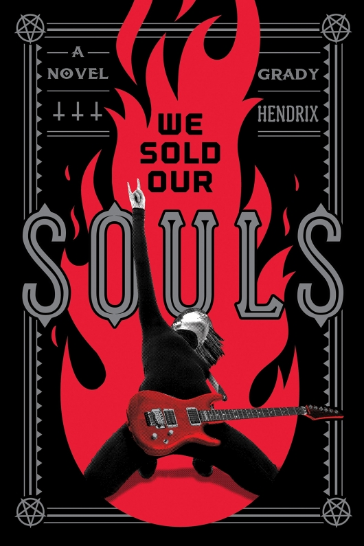 We Sold Our Souls cover Grady Hendrix