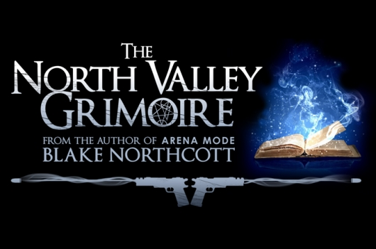 Blake Northcott The North Valley Grimoire header