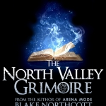 The North Valley Grimoire by Blake Northcott
