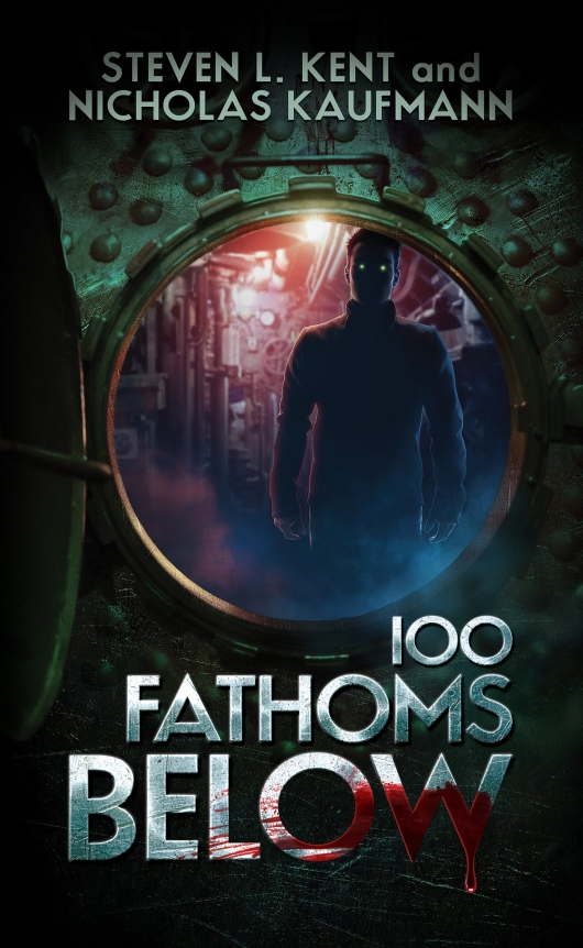 100 Fathoms Below By Steven L Kent And Nicholas Kaufmann Cover