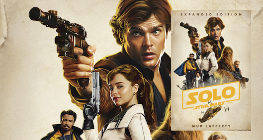 Solo: A Star Wars Story, Expanded Edition by Mur Lafferty