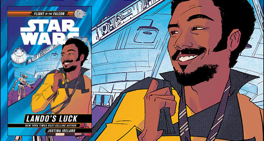 Star Wars: Lando's Luck by Justina Ireland