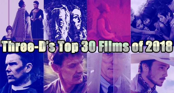 Top 30 Films Of 2018 Movies of 2018