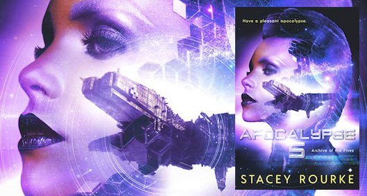 Apocalypse Five by Stacey Rourke