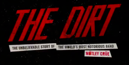Motley Crue The Dirt Netflix movie title