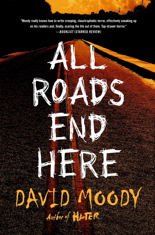 All Roads End Here By David Moody Cover