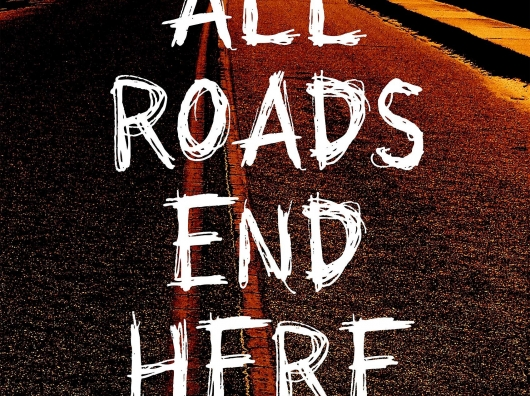 All Roads End Here By David Moody Header