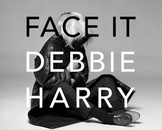 Debbie Harry Memoir Face It