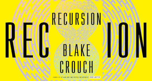 Recursion book cover Blake Crouch