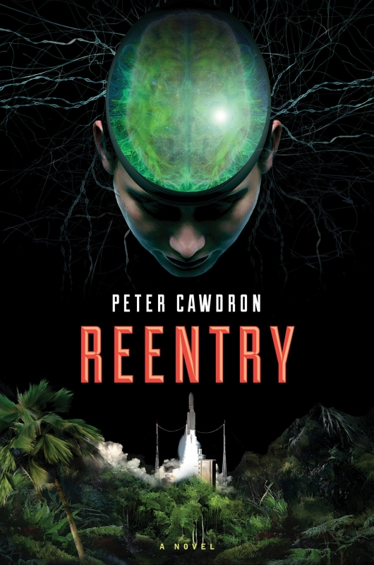 Reentry By Peter Cawdron Cover