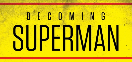Becoming Superman header