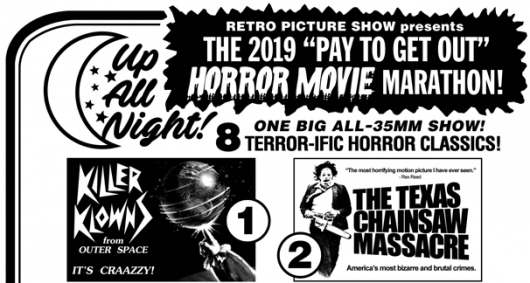 2019 Up All Night Pay To Get Out Horror Movie Marathon banner