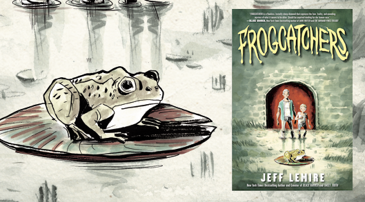 Frogcatchers by Jeff Lemire