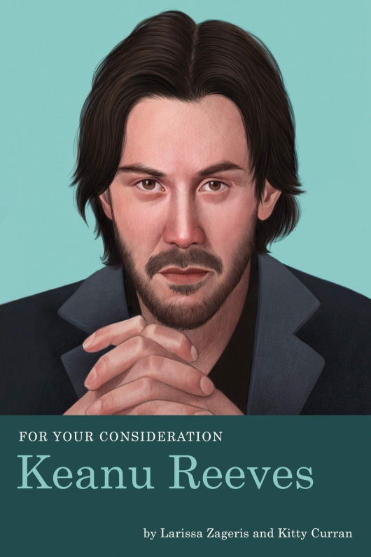 For Your Consideration: Keanu Reeves book cover